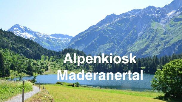Alpenkiosk Maderanertal