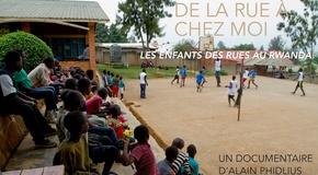 De la rue à chez moi - Documentaire au Rwanda