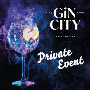 Private Party GIN CITY® St. Gallen